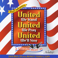 A Time For Music XV (15) - United We Stand — сборник