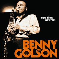 New Time, New 'Tet — Benny Golson