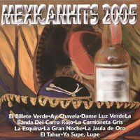 Mexican Hits 2005 — сборник