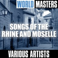 World Masters: Songs of the Rhine and Moselle — сборник
