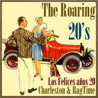 The Roaring 20's, Charleston & Rag Time — The Dixieland Band