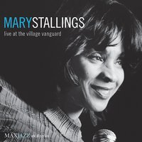 Live at the Village Vanguard — Mary Stallings