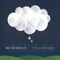 It's Happening — One Star Satellite