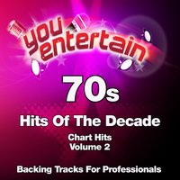 70s Chart Hits - Professional Backing Tracks, Vol. 2 — You Entertain