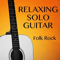 Relaxing Solo Guitar: Folk Rock — The O'Neill Brothers Group