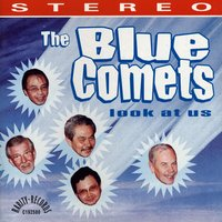 Look At Us — The Blue Comets