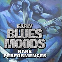 Early Blues Moods, Vol. 1 — сборник