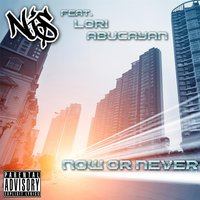Now or Never (feat. Lori Abucayan) — Njs