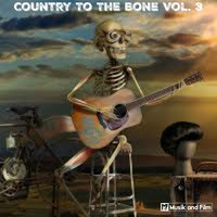 Country to the Bone, Vol. 3 — сборник