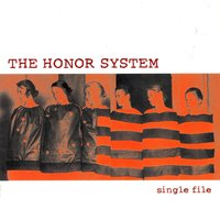 Single File — The Honor System
