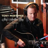 Stay Another Day - Single — Tony Mortimer