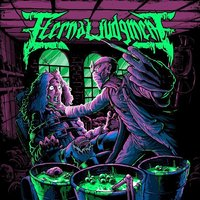Fatal Virus — Eternal Judgement, Eternal Judgment