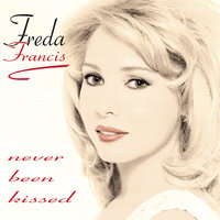 Never Been Kissed — Freda Francis