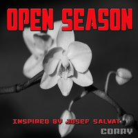 Open Season : Inspired by Josef Salvat — Corry
