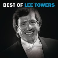 Best Of Lee Towers — Lee Towers