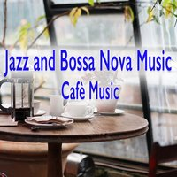 Jazz and Bossa Nova Music — сборник
