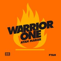 Fyah — Warrior One