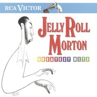 Greatest Hits — Jelly Roll Morton, Louis Armstrong, The Mills Brothers