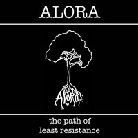 The Path of Least Resistance — Alora