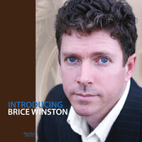 Introducing Brice Winston — Brice Winston