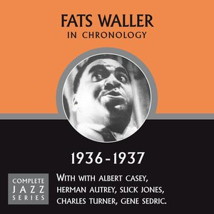 Fats Waller - I'm Sorry I Made You Cry (12-24-36)