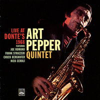 Live at Donte's, 1968 — Art Pepper Quintet, Art Pepper