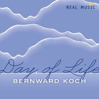 Day of Life — Bernward Koch