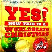 Yes! Now This Is a WorldBeats Christmas with Smiley — сборник