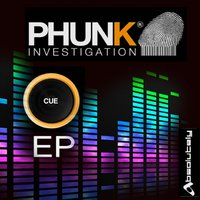Cue — Phunk Investigation