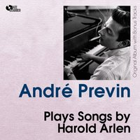 Plays Songs By Harold Arlen — Andre Previn