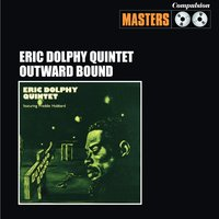 Outward Bound — Eric Dolphy Quintet
