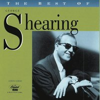 The Best Of George Shearing (1955-1960) — George Shearing