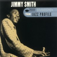 Jazz Profile: Jimmy Smith — Jimmy Smith