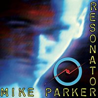 Resonator — Mike Parker