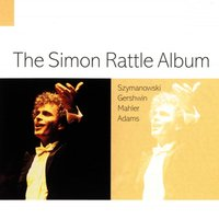 The Simon Rattle Album — Sir Simon Rattle