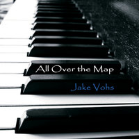All Over the Map — Jake Vohs