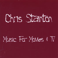 Music For Movies & TV — Chris Stainton
