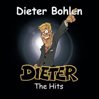 Dieter - the hits — Dieter Bohlen