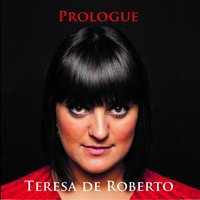Prologue — Teresa De Roberto