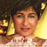 The Grace of God — Donna Lee