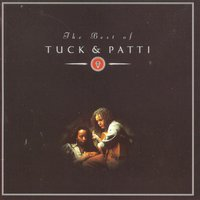 The Best Of Tuck & Patti — Tuck & Patti