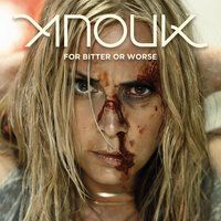 For Bitter Or Worse — Anouk