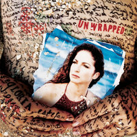 Unwrapped — Gloria Estefan