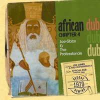 African Dub All-Mighty Chapter 4 — Joe Gibbs & The Professionals