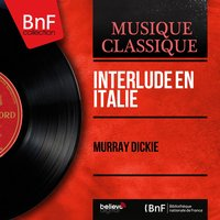 Interlude en Italie — Murray Dickie