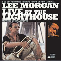 Live At The Lighthouse — Lee Morgan