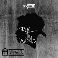 Run The World — Ray Jones