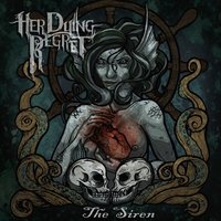 The Siren — Her Dying Regret