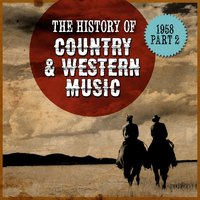 The History Country & Western Music: 1958, Part 2 — сборник