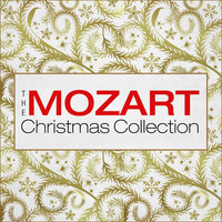 The Mozart Christmas Collection — Salzburg Mozarteum Orchestra